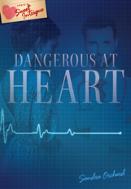 Dangerous At Heart