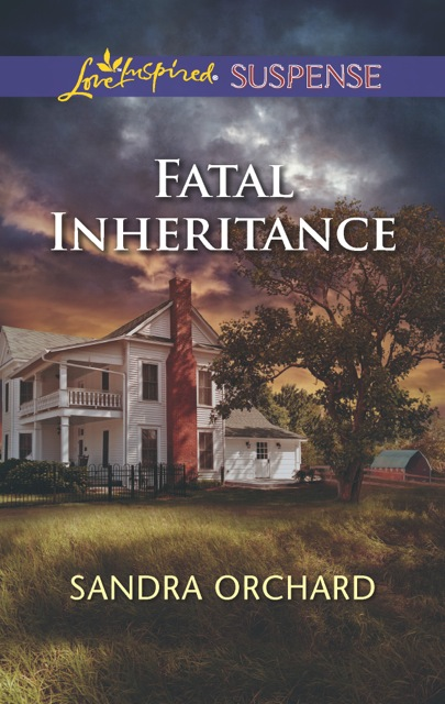 Fatal Inheritance by Sandra Orchard